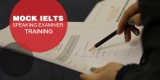 Mock IELTS Speaking Examiner Training